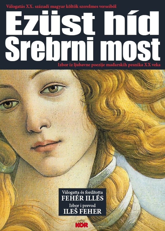 SREBRNI MOST - Izbor iz ljubavne poezije mađarskih pesnika XX stoleća  Illesf10