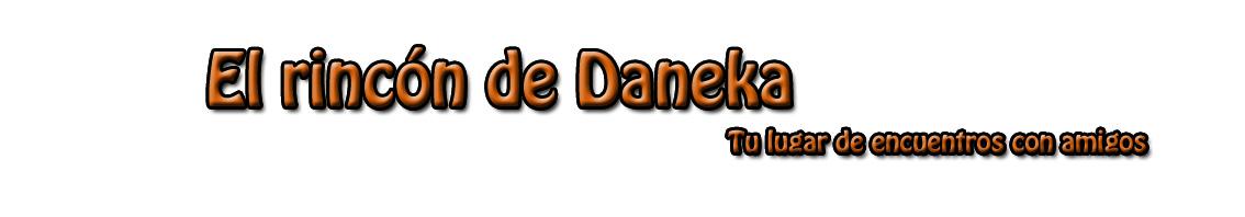 El rincón de Daneka