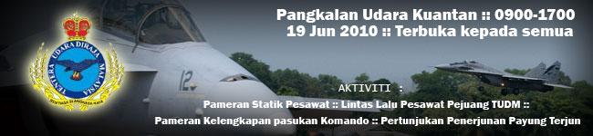 LAPORAN RASMI SAMBUTAN HARI ULANGTAHUN TUDM PANGKALAN UDARA KUANTAN PADA 19/06/2010 Kuanta10