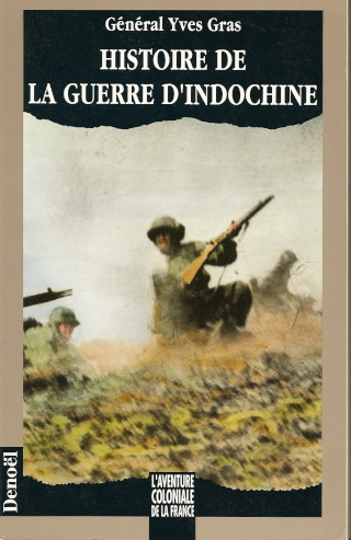 Histoire de la guerre d'Indochine, de Yves Gras Numari31
