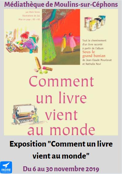 w30 - Jusqu'au 30 novembre - MOULINS /Céphons - Comment un livre vient au monde Co(expo) 0011248