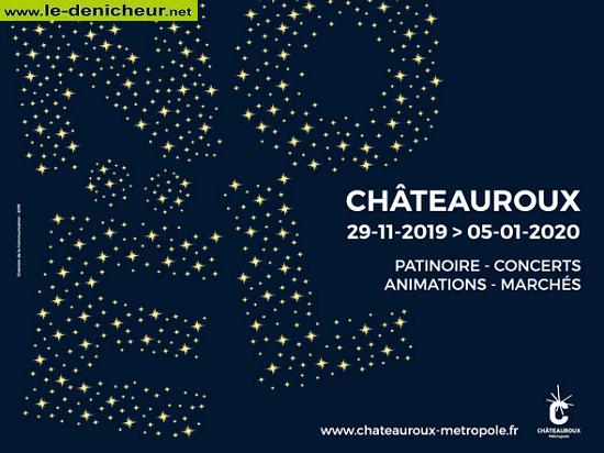 w30 - Jusqu'au 5 janvier 2020 - CHATEAUROUX - Festivités de fin d'année _* 0011342
