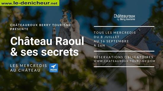 h12 - MER 12 août - CHATEAUROUX - Château Raoul & ses secrets 0012290