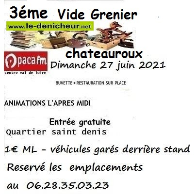 r27 - DIM 27 juin - CHATEAUROUX - Vide grenier de  radio paca fm _* 00397
