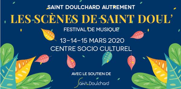 c13 - Du 13 au 15 mars - ST-DOULCHARD - Les Scènes de St-Doul (festival de musique).*/ 03-13_15