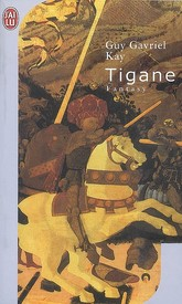 [Kay, Guy Gavriel] Tigane 97822910