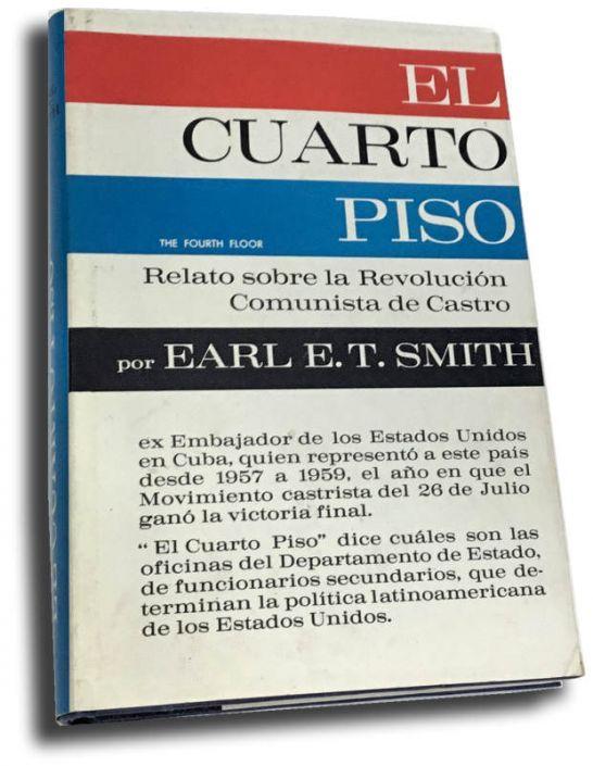 El Cuarto Piso  *** Earl E.T. Smith 50d2a410