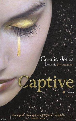 [Jones, Carrie] Captive Captiv10