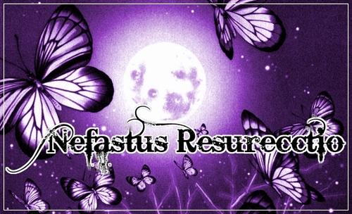 Nefastus Resurecctio - Schwesterforum Bewerb10