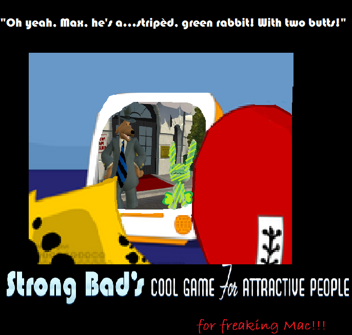 Strong Bad's Cool Game for Attractive People: For Freaking Mac!!! Prop210