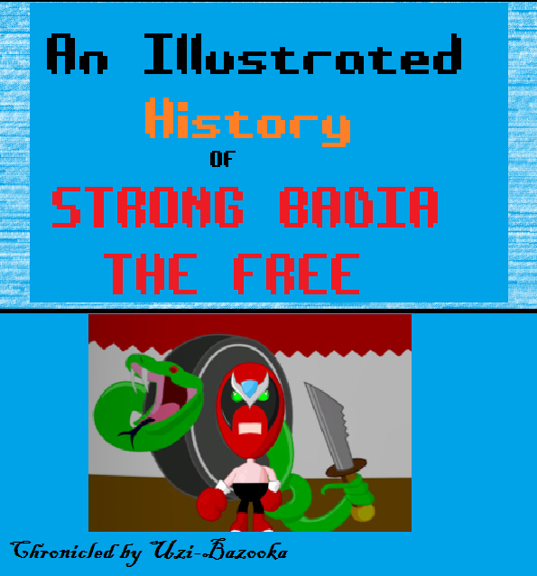 An Illustrated History of Strong Badia the Free Sbtfco10
