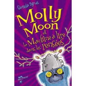 [Byng, Georgia] Molly Moon - Tome 4: Molly Moon et la machine à lire dans les pensées Livre11