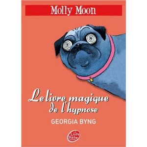 [Byng, Georgia] Molly Moon - Tome 1: Molly Moon et le livre magique de l'hypnose Livre311