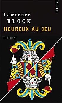 lawrence block - [Block, Lawrence] Heureux au jeu Block-10
