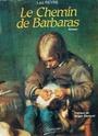 LE CHEMIN DE BARBARAS Ccf28010