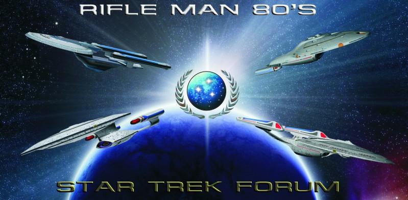 RifleMan80's Star Trek Forum