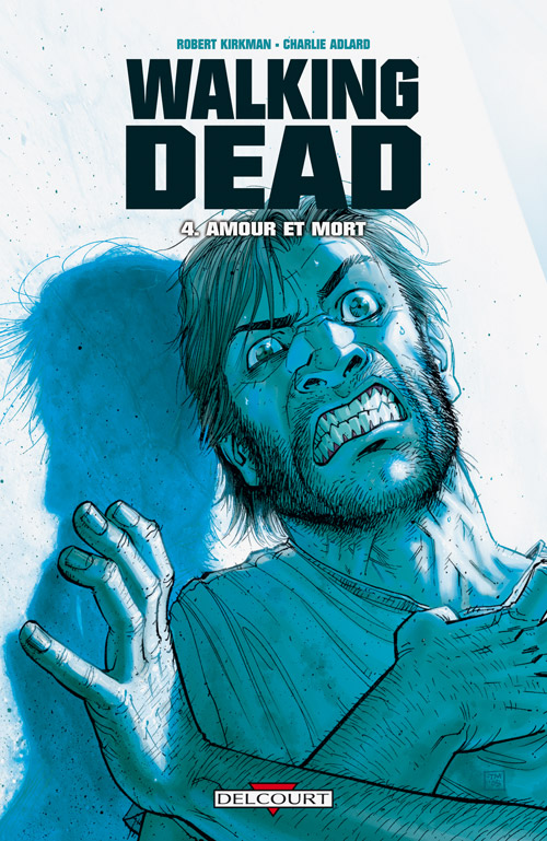 [Comic] Robert Kirkman & Tony Moore (Walking Dead) Walkin13