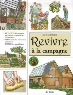 livre - [livre] Revivre à la campagne de John Seymour  Revivr10
