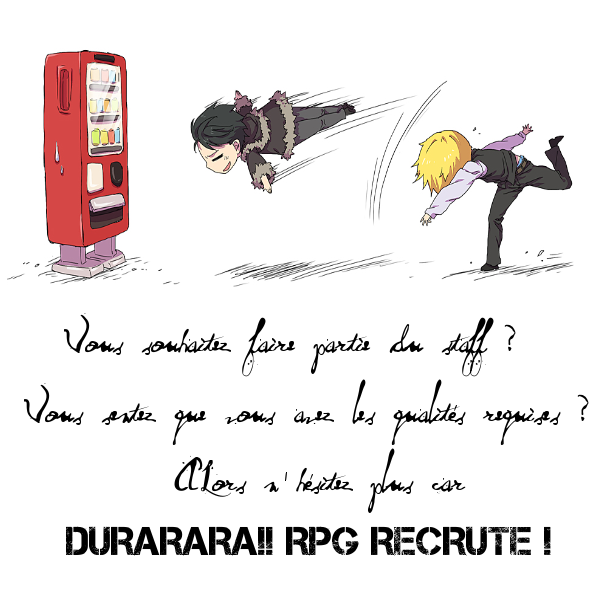 Faire partie du staff de Durarara!! RPG ? Recr10