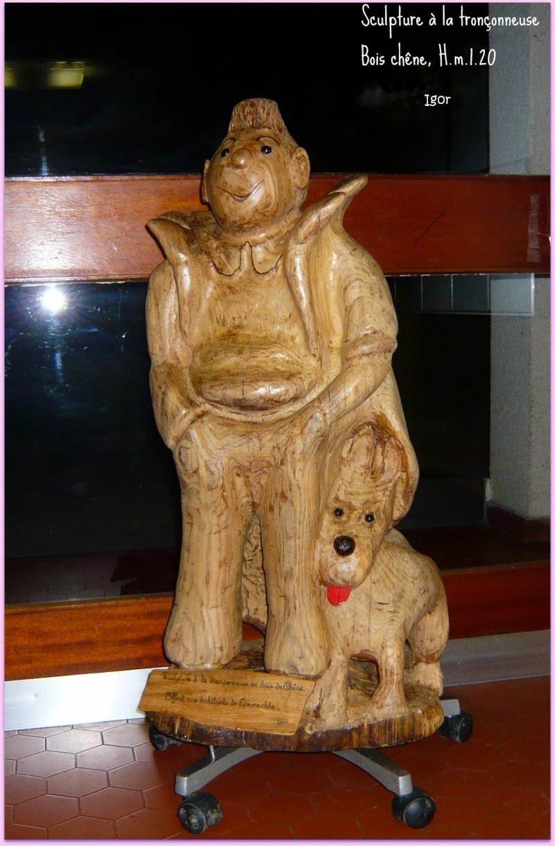 Une des mes sculptures à la tronçonneuse Tintin10