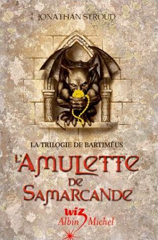 LA TRILOGIE DE BARTIMEUS de Jonathan Stroud Amulet10