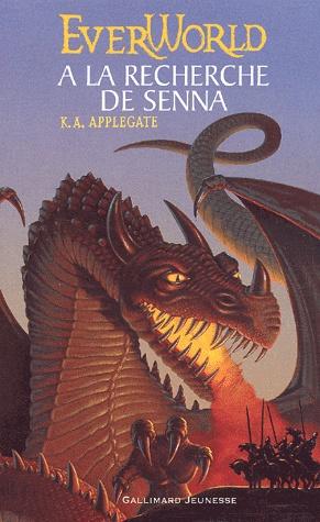EVERWORLD (Tome 1) A LA RECHERCHE DE SENNA de K.A. Applegate Everwo10
