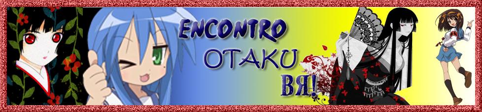 E.O.BR - Grupo dedicado a unir os otakus desse Brasil!