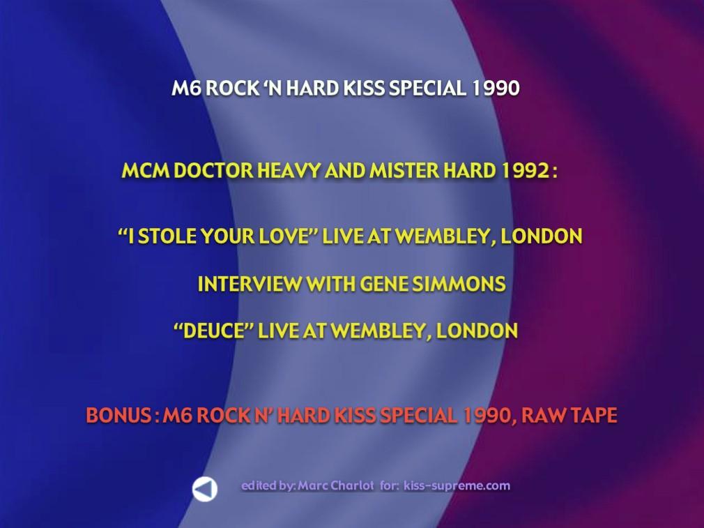 M6 1990 UNCUT !  Rock n' Hard Kiss Special  Raw Tapes 210