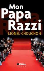 Mon Papa Razzi [Lionel Chouchon] Papa_r10