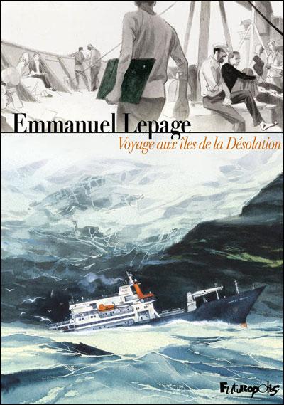 Voyage aux îles de la désolation de Lepage 97827511