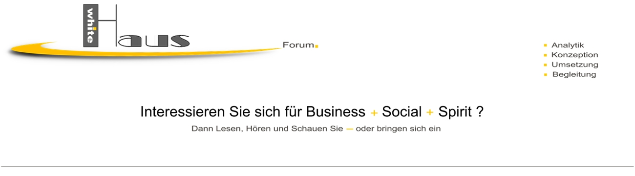 white Haus Forum - Business + Social + Spirit