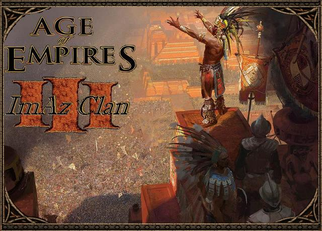 Clan ImAz Age of empires III