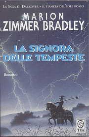 La signora delle tempeste di Marion Zimmer Bradley( la saga di Darkover) Signor10