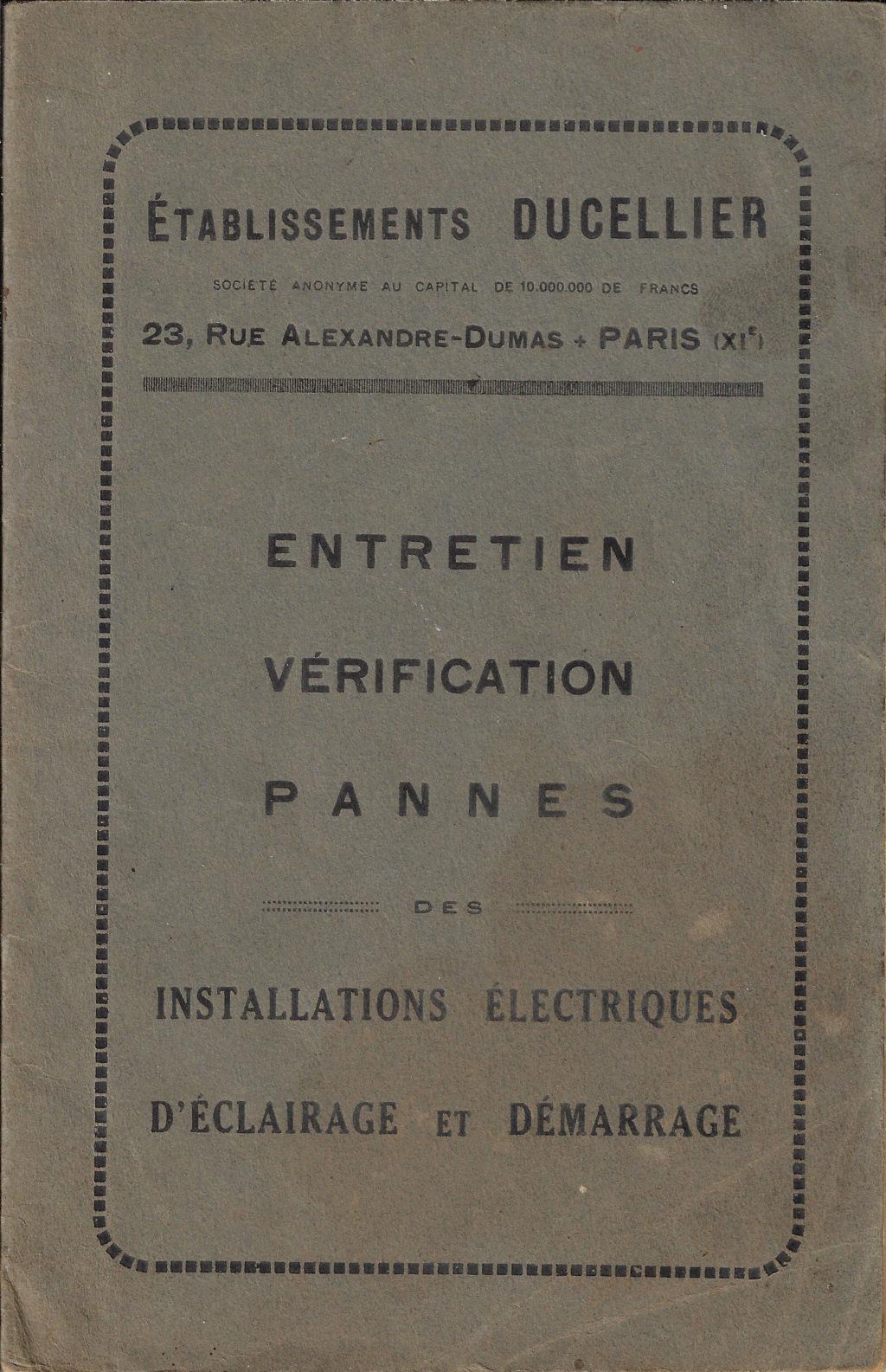 Des Peugeot avant les 01, équipées électriquement en DUCELLIER, avec le positif à la masse (au châssis). Exemple : la 190 S Ducell11