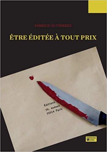 [Gutierrez, Fabrice] Être éditée à tout prix 31bsuf10