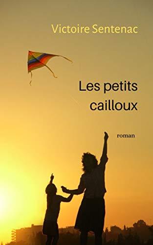 [Sentenac, Victoire] Les petits cailloux 31xp1v10