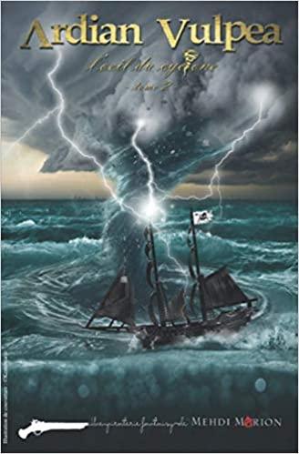 [Marion, Mehdi] Ardian Vulpea, tome 2 : l'œil du cyclone 41-4ti10