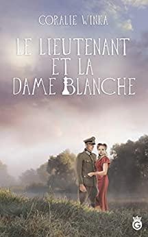 [Winka, Coralie] Le lieutenant et la Dame Blanche 413bdx10