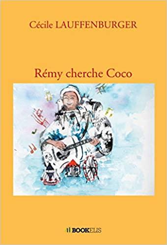 [Lauffenburger, Cécile] Rémy cherche Coco 41b3sq10