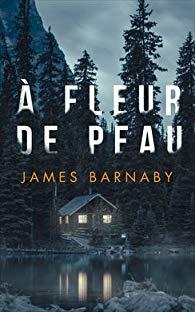 [Barnaby, James] A fleur de peau 41dij410