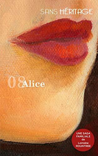 [Rountree, Lorraine] Sans héritage, tome 8 : Alice 41fqzq10