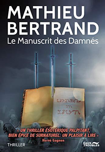 [Bertrand, Mathieu] Le manuscrit des damnés 41g3rk10