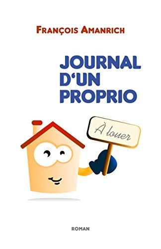 [Amanrich, François] Journal d'un proprio 41h8-d10