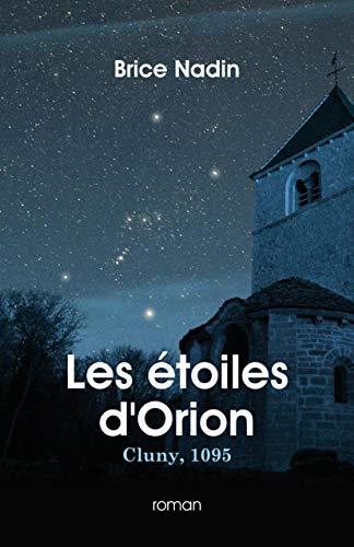 [Nadin, Brice] Les étoiles d'Orion, Cluny 1095 41ix6d10