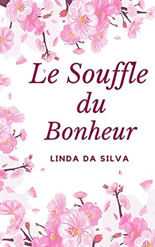 [Da Silva, Linda] Le souffle du bonheur 41jl6m10
