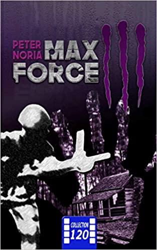 [Noria, Peter] Max Force 3 41kkpt10