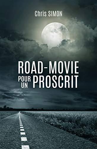 [Simon, Chris] Road-Movie pour un proscrit 41lglt10