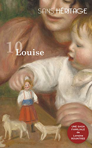 [Rountree, Lorraine] Sans héritage - Tome 10 : Louise 41v09a10