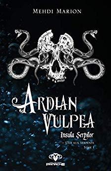 [Marion, Mehdi] Ardian Vulpea, l'île aux serpents 41zfac10