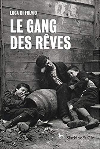 [Di Fulvio, Luca] Le gang des rêves 51-hr310